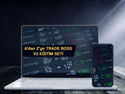 A'dan Z'ye Trade Boss V2 Eğitim Seti