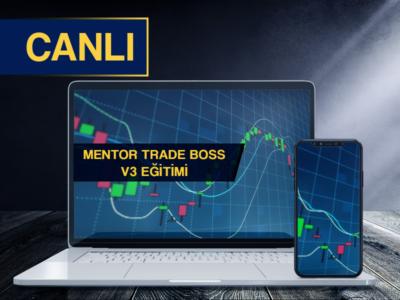 Mentör Trade Boss V3 Eğitimi